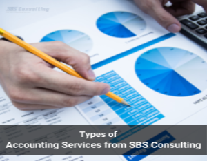 Types of Accounting Services from SBS Consulting